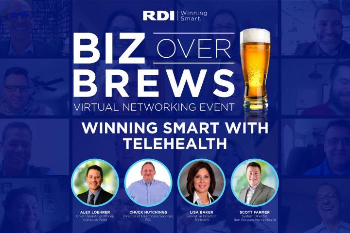 Biz Over Brews - Winning Smart with Telehealth