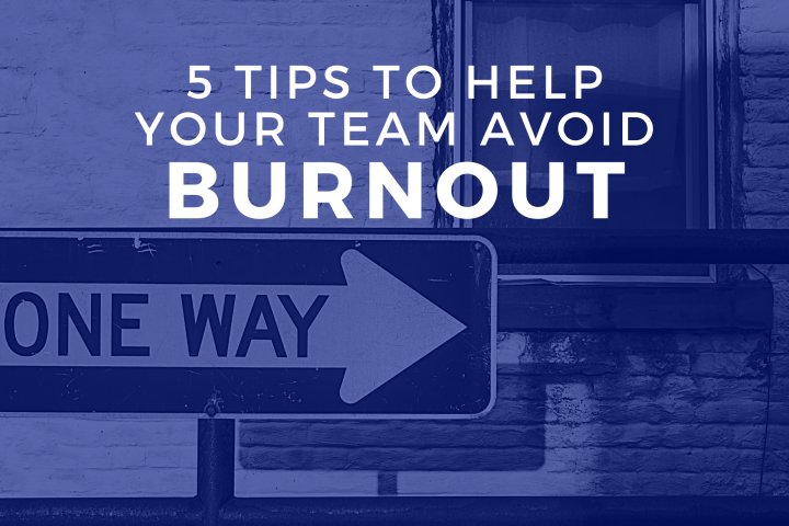 RDI Corporation - 5 Tips to Help Your Team Avoid Burnout