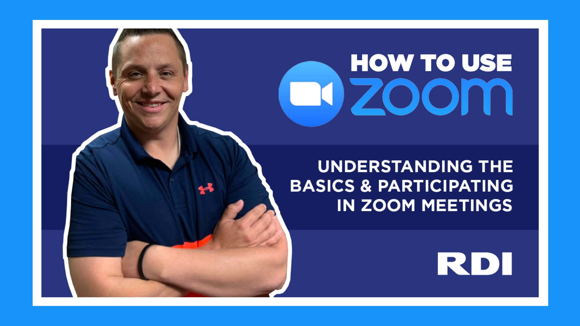 How to Use Zoom - The Basics and Participating in Zoom Meetings