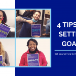 4 Tips on Goal Setting - set yourself up for success in 2021