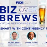 RDI Corporation - Biz Over Brews Virtual Networking Event - Winning Smart with Contingency Planning