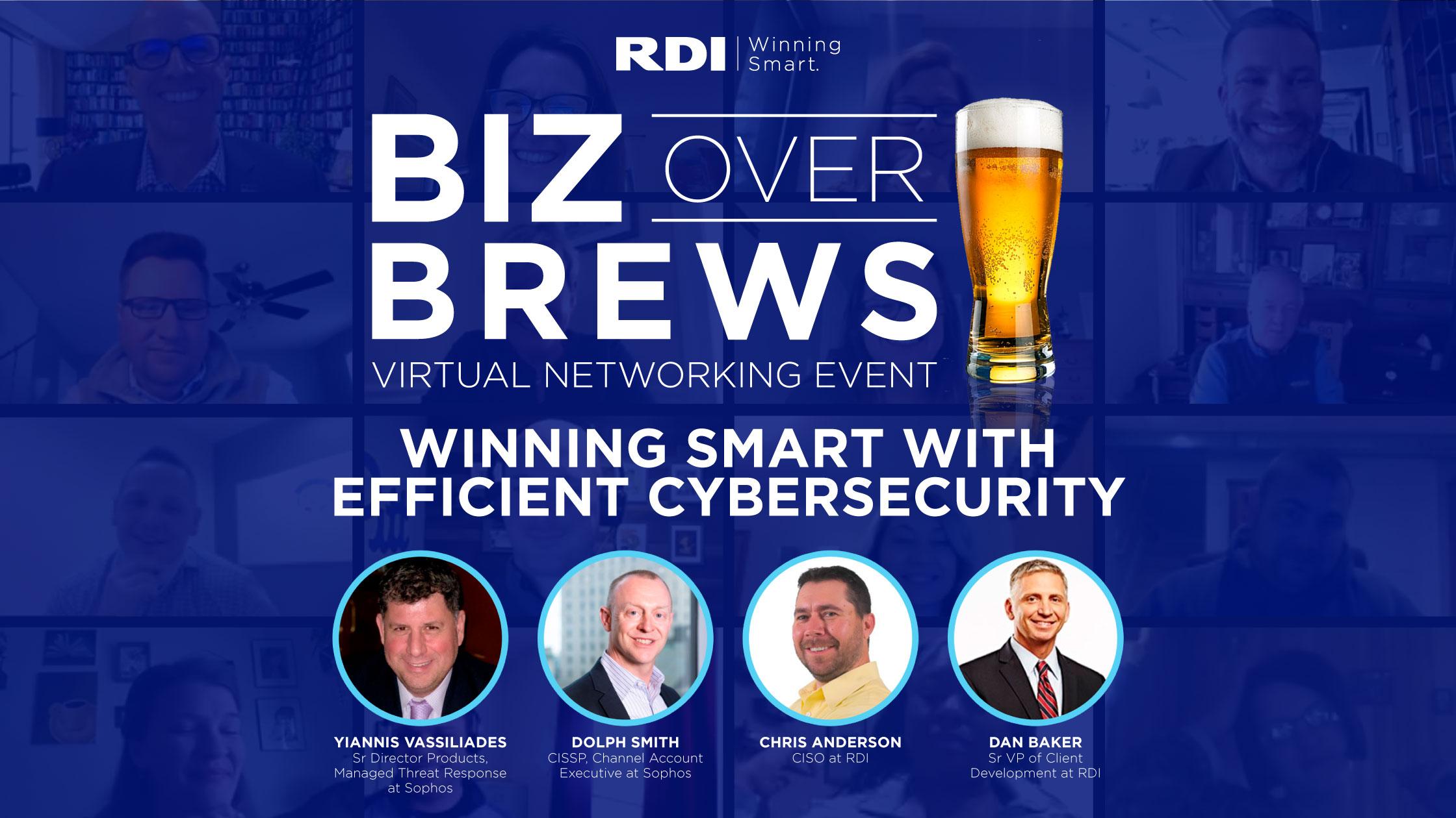 RDI Corporation - Biz Over Brews Winning Smart with Efficient Cybersecurity