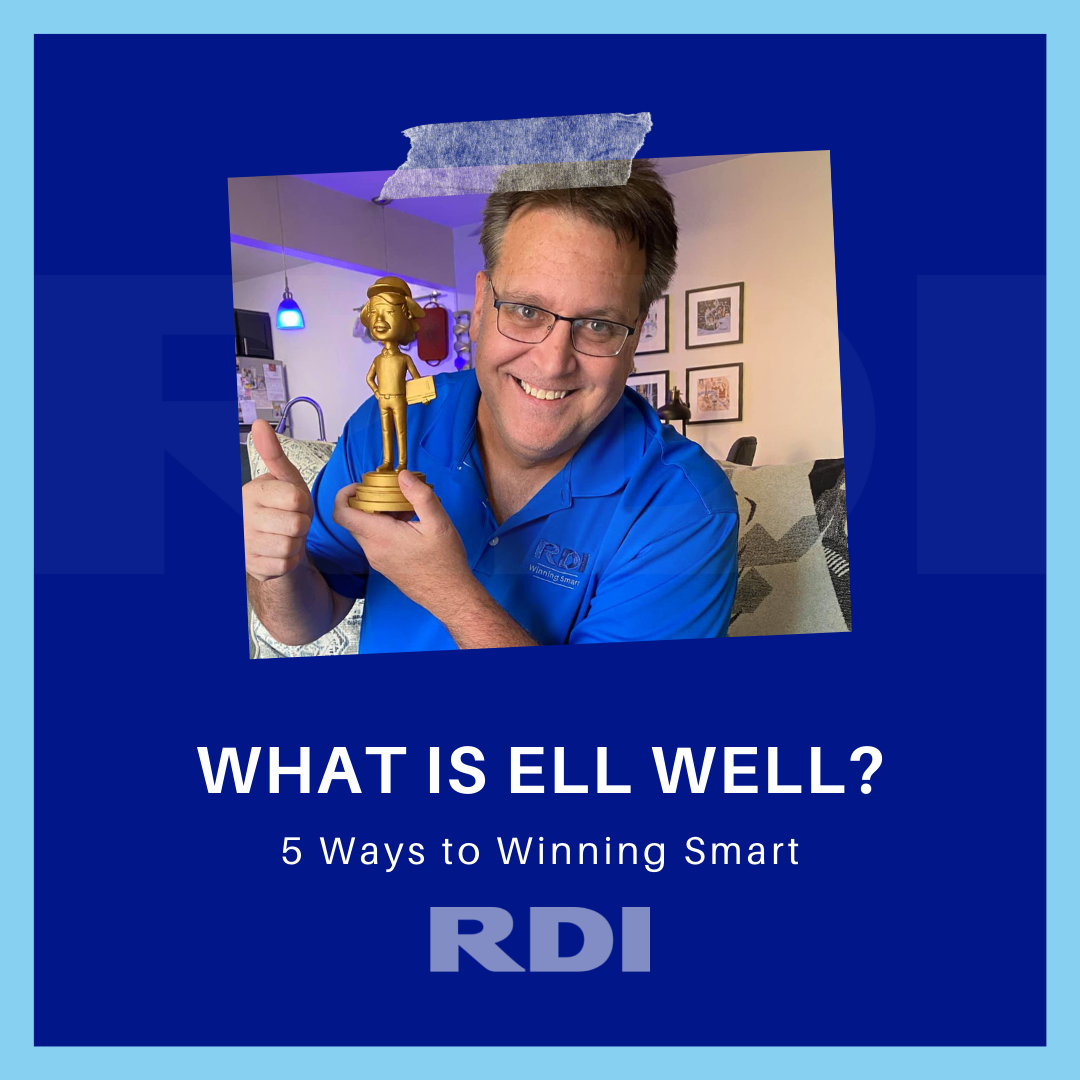 RDI Corporation Blog - What is ELL Well and our core values - 5 Ways to Winning Smart
